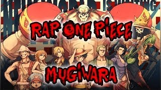 RAP ONE PIECE ||| MUGIWARA ||| SHARKNESS