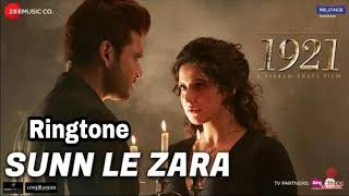 Sun le Zara Ringtone | Official Ringtone | Free download  |1921 Movie