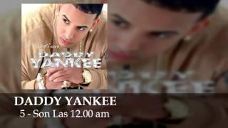 Daddy Yankee - Son Las Doce - El Cangri.com