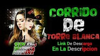 Corrido De Torre Blanca - Ariadne Diaz (Audio) Link De Descarga