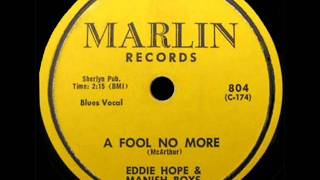 Eddie Hope & Manish Boys  A Fool No More  MARLIN 804