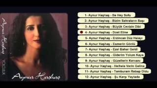 Aynur Haşhaş - Dost Eline (ıssız ada)