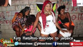 kym Hamilton- Welcome to Jamaica ||Danceha 2015||