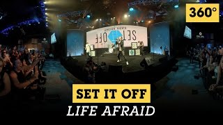 Set It Off - 'Life Afraid' - Live from Full Sail University in 360°