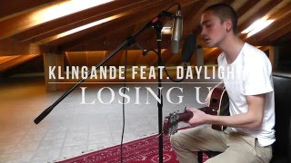 Klingande Feat. Daylight - Losing U (Acoustic Cover)