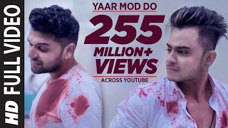 Yaar Mod Do Full Video Song | Guru Randhawa, Millind Gaba | T-Series width=