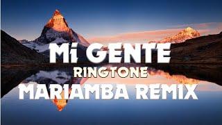 Mi GENTE Ringtone (MARIAMBA Remix)