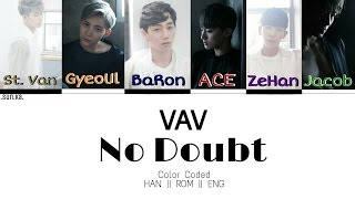 No Doubt - VAV [Color Coded HAN|ROM|ENG Lyrics]