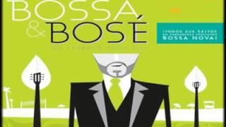 Morena mía * Bossa-Bosé