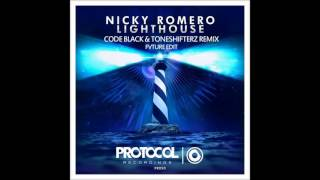 Nicky Romero - Lighthouse (Code Black & Toneshifterz Remix) (Fvture Edit)
