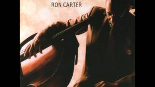 Ron Carter - On and On