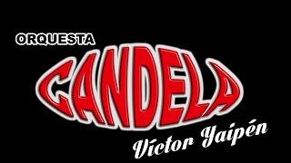 ANGUSTIA orquesta Candela - Oficial