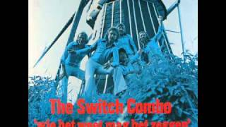 The Switch Combo - Niemand is te vertrouwen.wmv