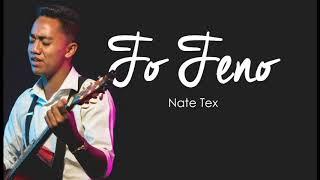 Nate Tex - Fo Feno width=