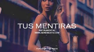 TUS MENTIRAS - Pista de Trap x Reggaeton TRAPETON x DANCEHALL x Nio Garcia x Darell | INSTRUMENTAL