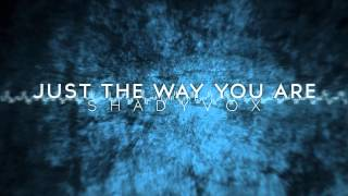 Just The Way You Are (Bruno Mars Cover) - ShadyVox