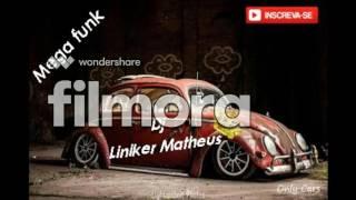 Mega Funk 2016 (DJ LINIKER MATHEUS)