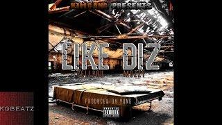 CellyRu ft  Mozzy - Like Diz [Prod. By Yung J.] [New 2015]