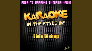 Fooled Around and Fell in Love (Karaoke Version)
