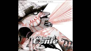 """AJIERRO CXII - 7.Bomba (feat El Pau) """"Dando el Cante"""""""