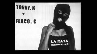 La Rata - Flaco Concreto & Tonny K (TEMPO MUSIC)