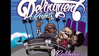 Delinquent Habits - California- Promo Feat. Sen Dog 2-17-17 - Promo