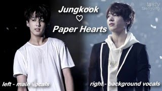 Jungkook - Paper Hearts [Split Audio Ver.]