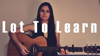 Lot To Learn - LUKE CHRISTOPHER (Kari Wehner Cover)