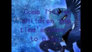 Princess Luna - Come little Children ( Lyrics )