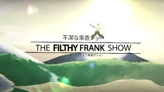Filthy Frank: Anime Opening