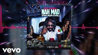 Munga Honorable - Nah Mad (Ova Nuh Gyal)