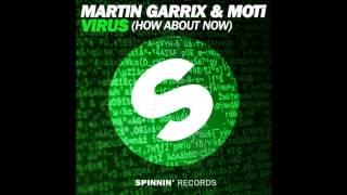 Martin Garrix & MOTi - Virus (How About Now) (Official Music)
