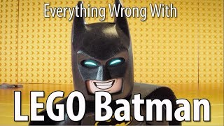 Everything Wrong With The LEGO Batman Movie