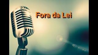 Fora da Lei - Ed Motta (Só Voz - Cover - Fabio Moreira)