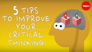 5 tips to improve your critical thinking - Samantha Agoos width=