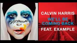 Applause Vs. We'll Be Coming Back (Lady Gaga Vs. Calvin Harris Feat. Example) Mashup