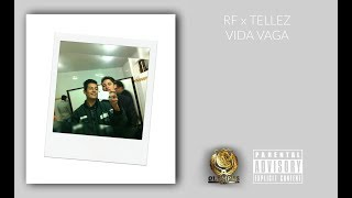 2.RFxTELLEZ x VIDA VAGA (VideoLyric) MalasVibras.🔥