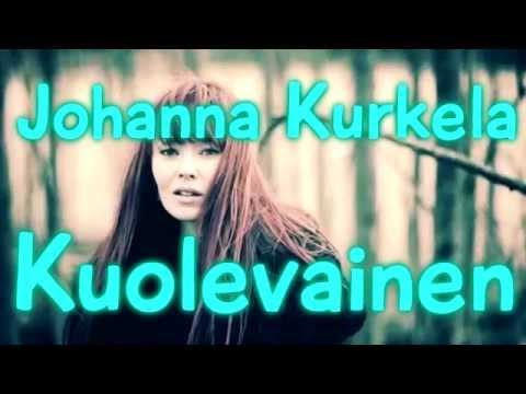 johanna-kurkela-kuolevainen-lyrics-owava
