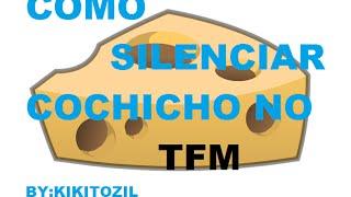Como DESATIVAR o COCHICHO no TFM