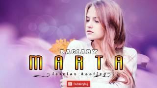 Baciary - Marta [Levelon Bootleg] 2016
