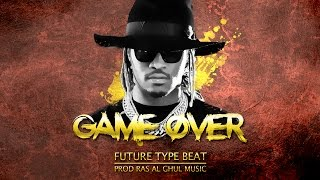 """FREE"" Future Type Beat ""Game Over"" - Trap Beat/Instrumental 
