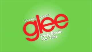 Every Breath You Take | Glee [HD FULL STUDIO]