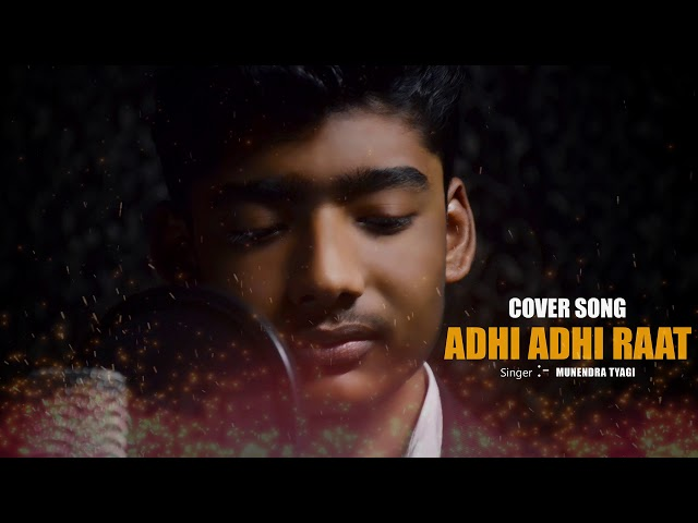 Download thumbnail for Adhi Adhi Raat Bilal Saeed | Cover By