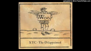 XTC - The Disappointed HQ Sound