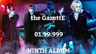 the GazettE - 01.99.999 [NINTH ALBUM]