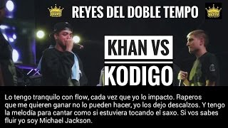 KHAN vs KODIGO - DOBLE TEMPO - SUBTITULADO
