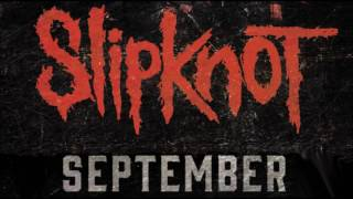 September ft  Slipknot