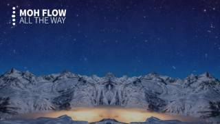{BASS BOOST} Moh Flow - All The Way