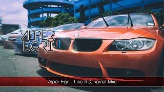 Alper Eğri - Like it