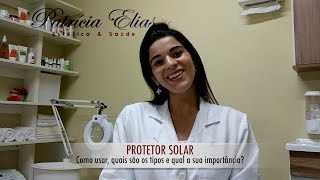 Protetor Solar como usar  | Dicas de estética | Patricia Elias
